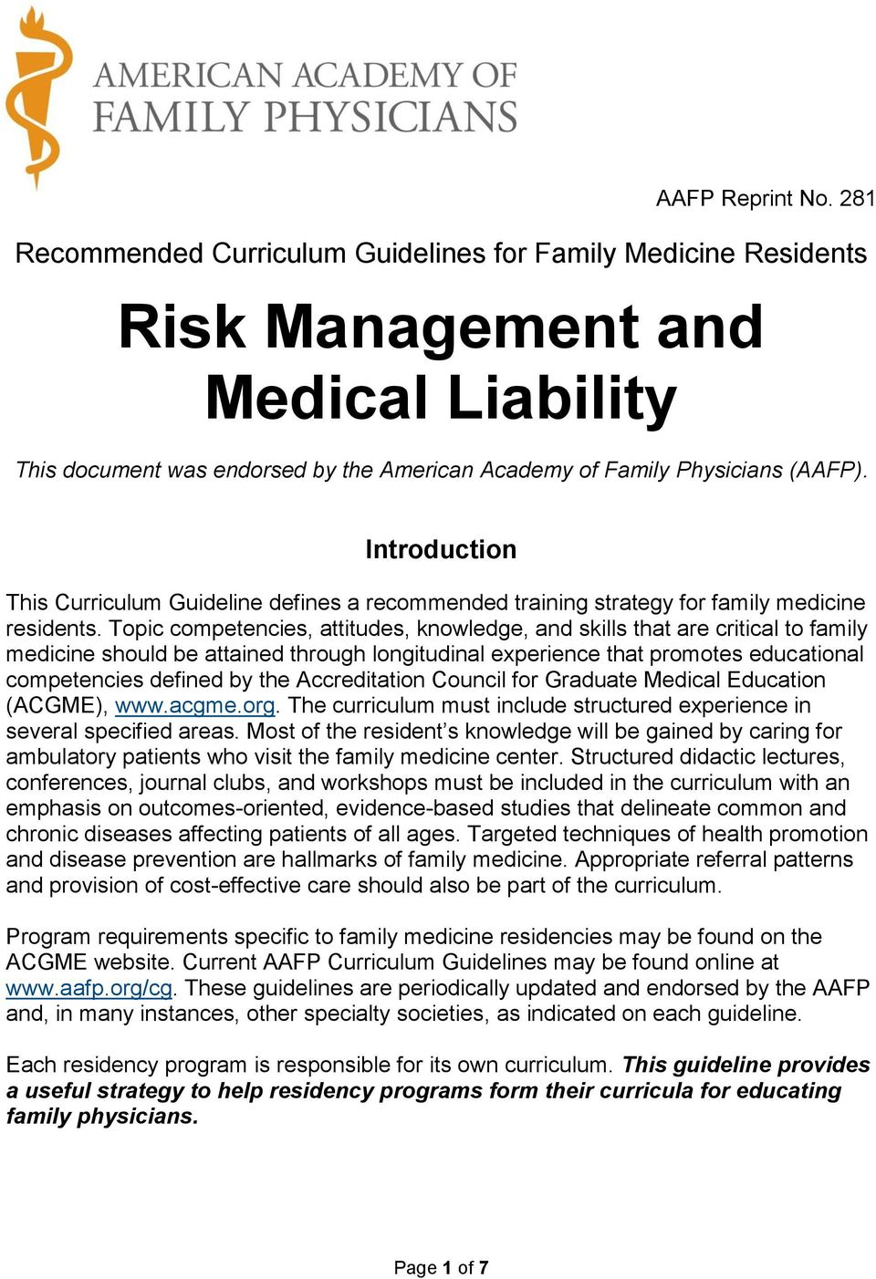 Introduction This Curriculum Guideline defines a recommended training strategy for family medicine residents.