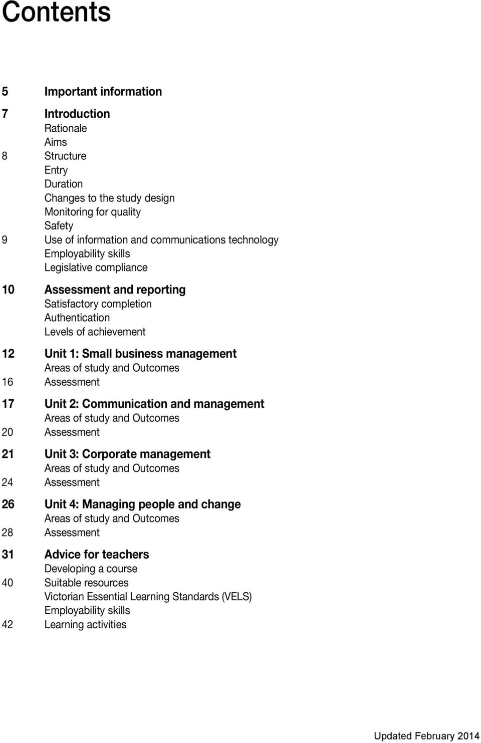 16 Assessment 17 Unit 2: Communication and management Areas of study and Outcomes 20 Assessment 21 Unit 3: Corporate management Areas of study and Outcomes 24 Assessment 26 Unit 4: Managing people
