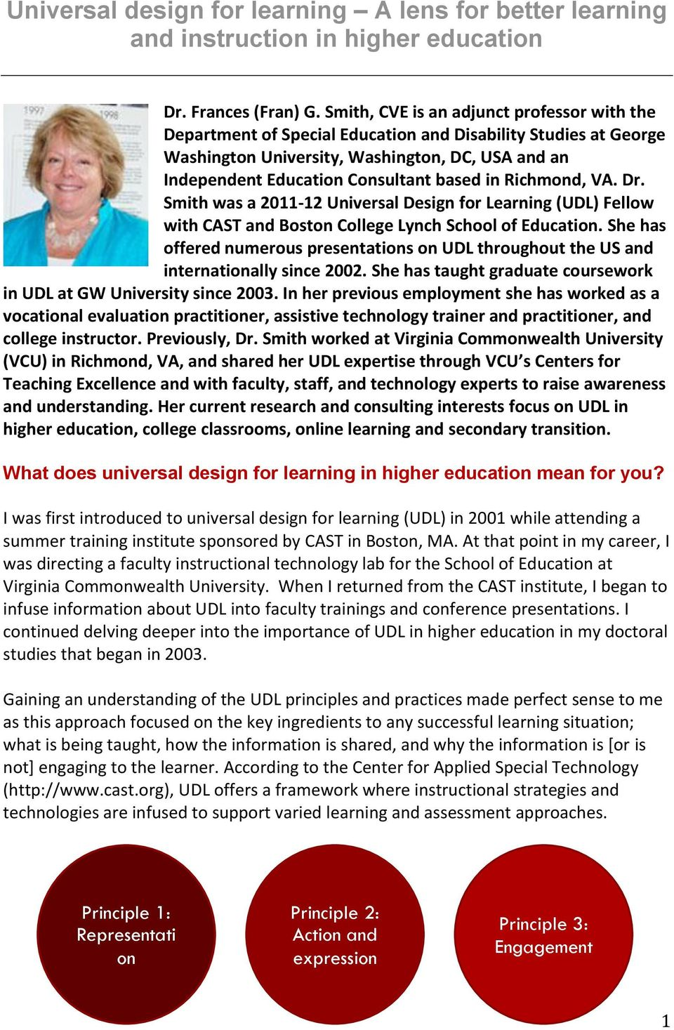 in Richmond, VA. Dr. Smith was a 2011-12 Universal Design for Learning (UDL) Fellow with CAST and Boston College Lynch School of Education.