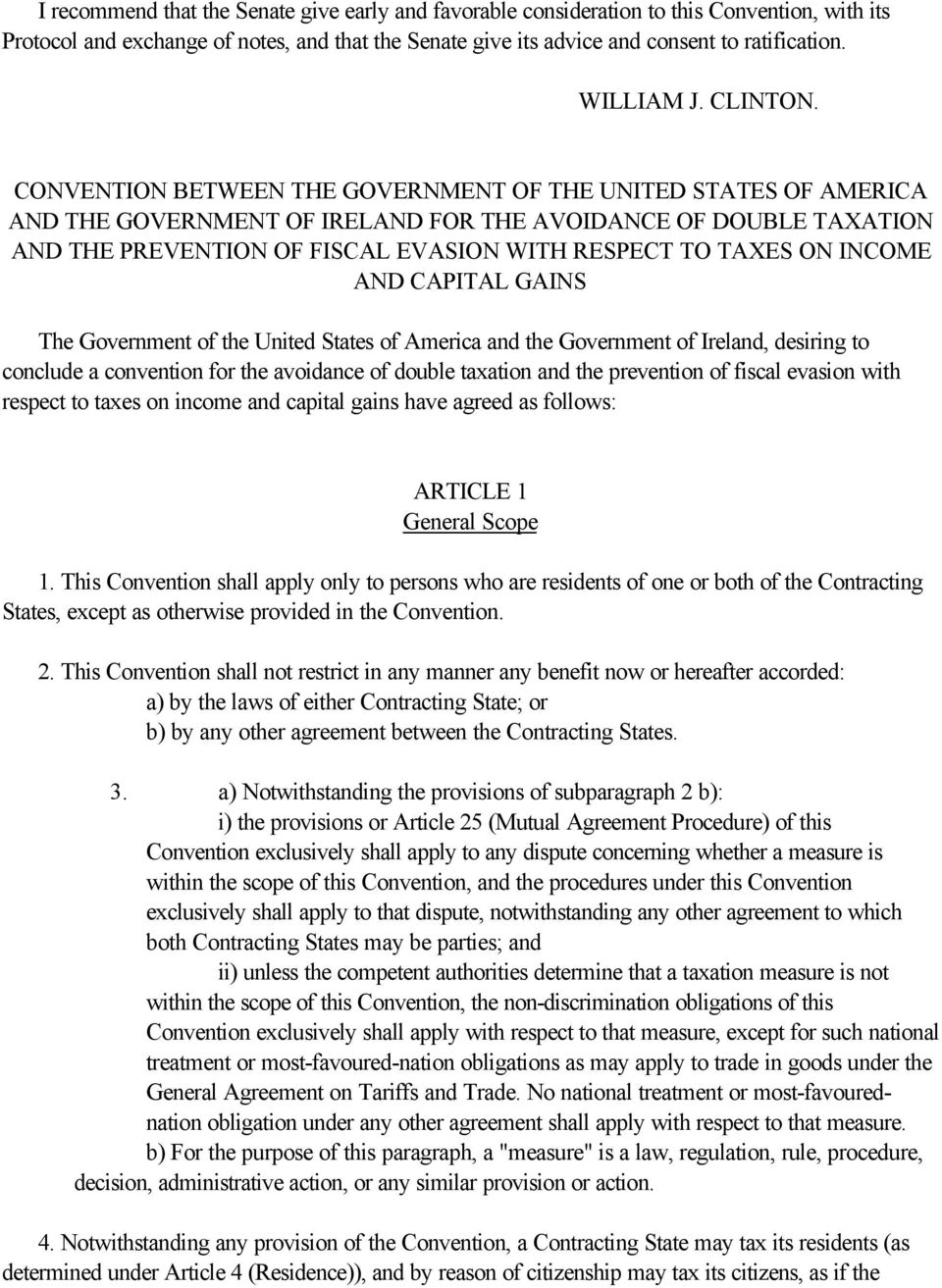 CONVENTION BETWEEN THE GOVERNMENT OF THE UNITED STATES OF AMERICA AND THE GOVERNMENT OF IRELAND FOR THE AVOIDANCE OF DOUBLE TAXATION AND THE PREVENTION OF FISCAL EVASION WITH RESPECT TO TAXES ON