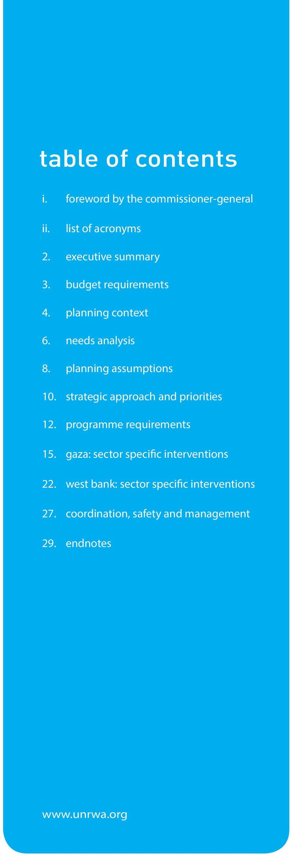 planning assumptions 10. strategic approach and priorities 12. programme requirements 15.
