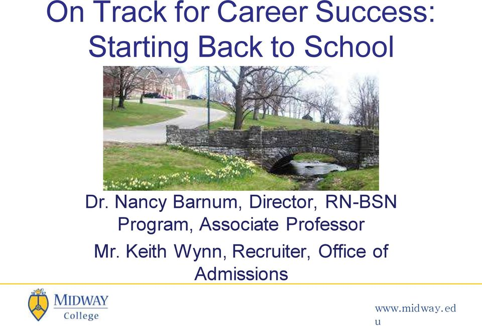 Nancy Barnm, Director, RN-BSN Program,