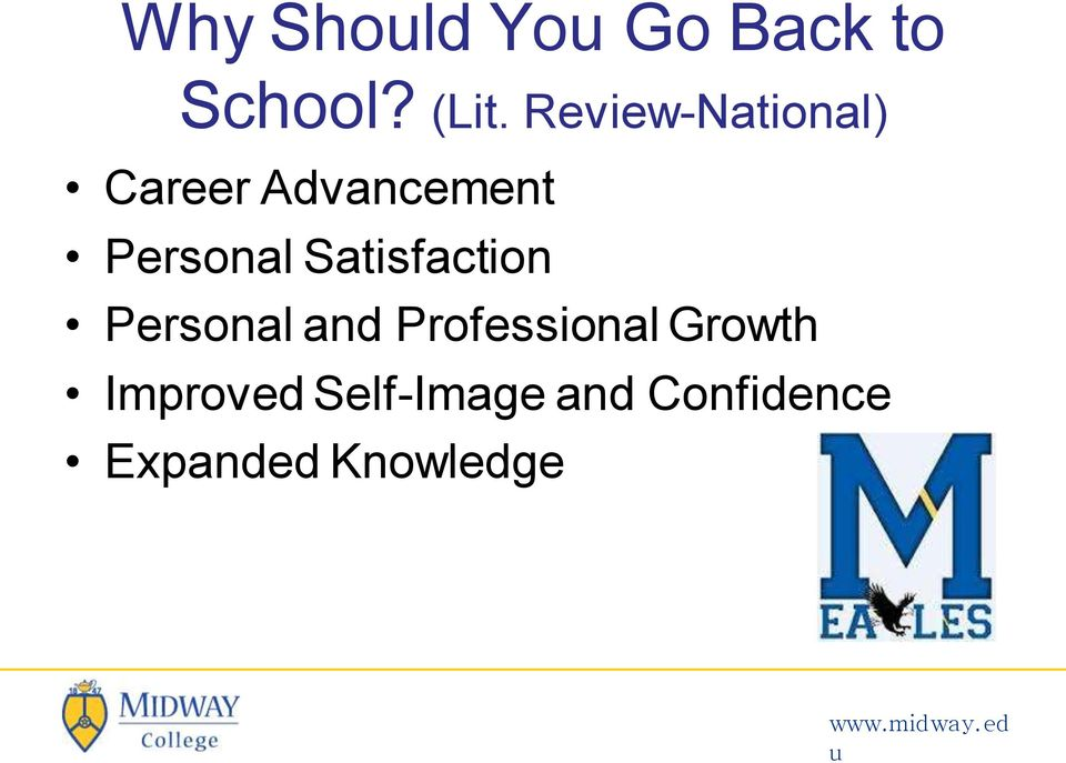 Satisfaction Personal and Professional Growth