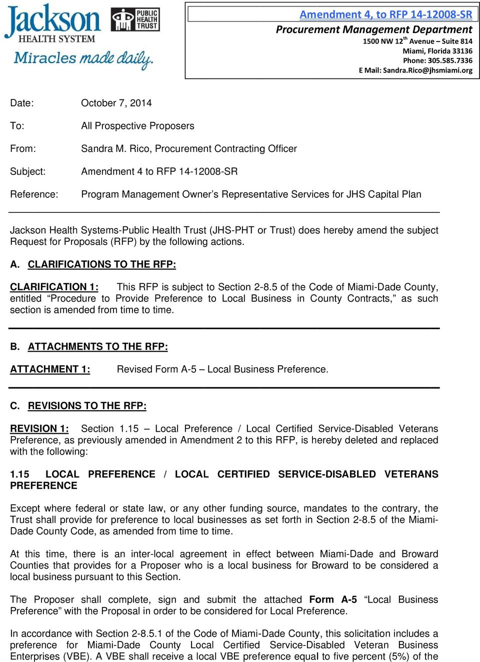 Rico, Procurement Contractingg Officer Subject: Reference: Amendment 4 to RFP 14-12008-SR Program Management Owner s Representative Services for JHS Capital Plan Jackson Health Systems-Public Health