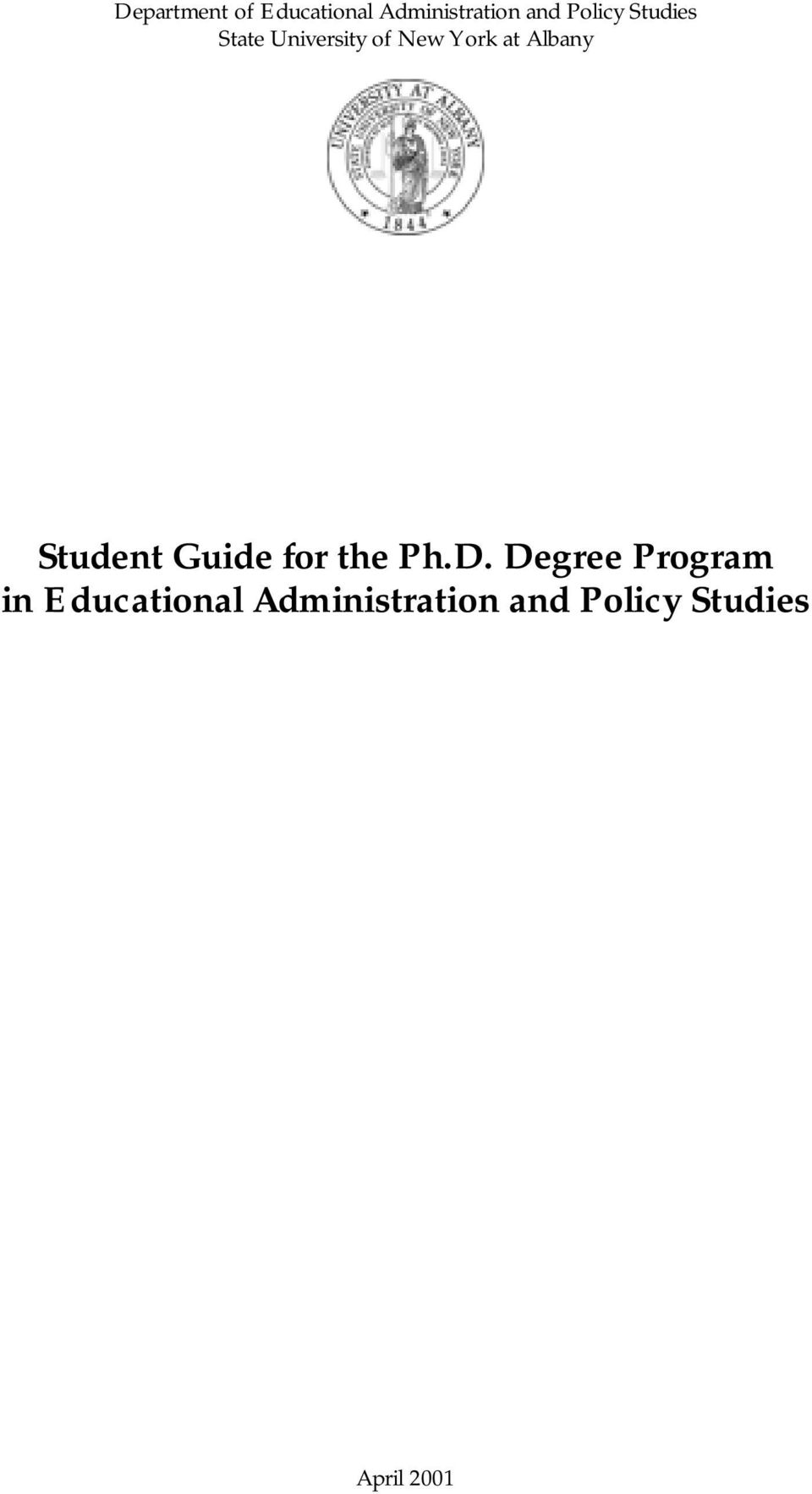 Albany Student Guide for the Ph.D.