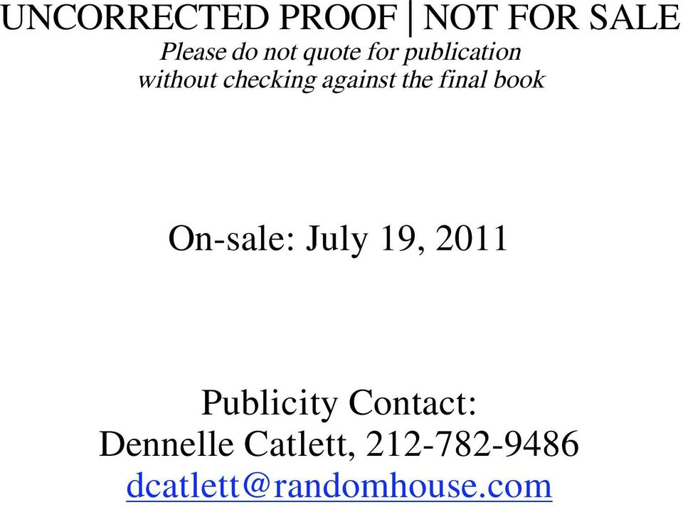 book On-sale: July 19, 2011 Publicity Contact: