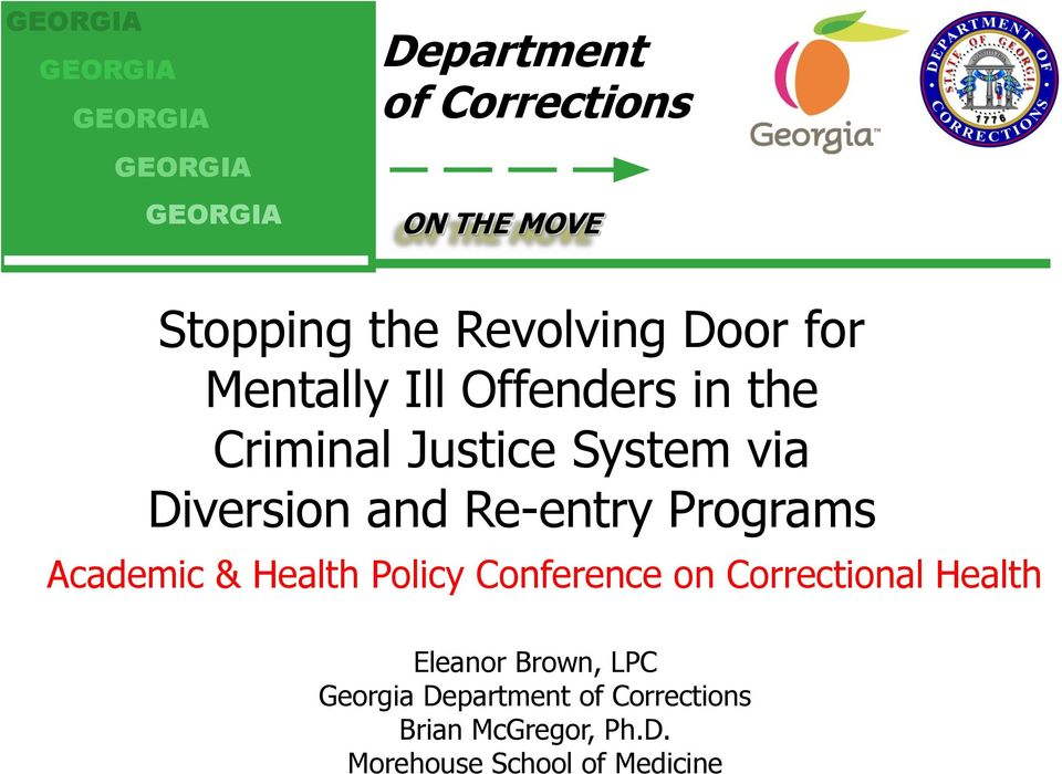Re-entry Programs Academic & Health Policy Conference on Correctional Health Eleanor