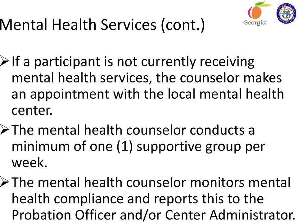 appointment with the local mental health center.