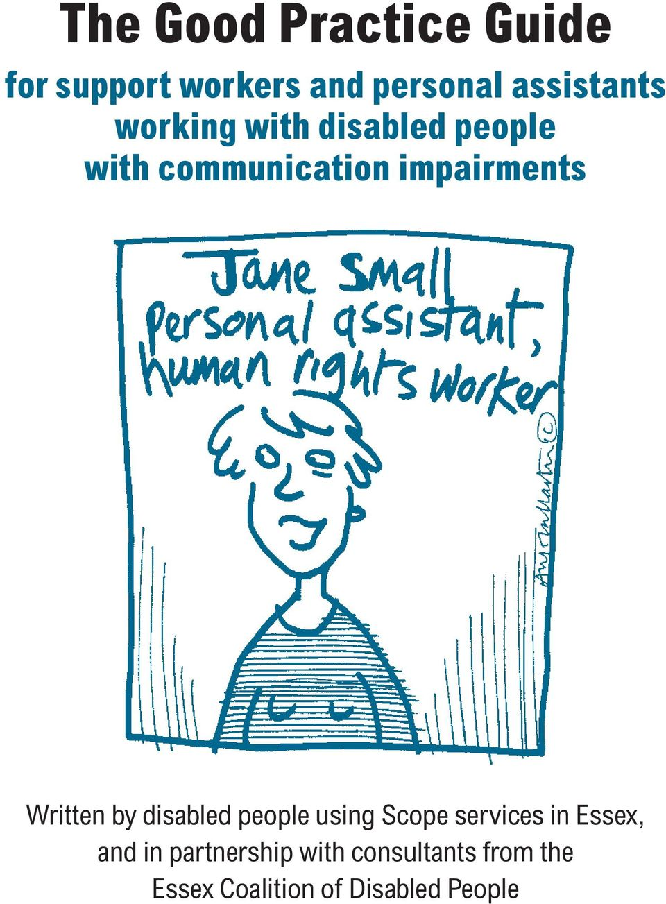 impairments Written by disabled people using Scope services in