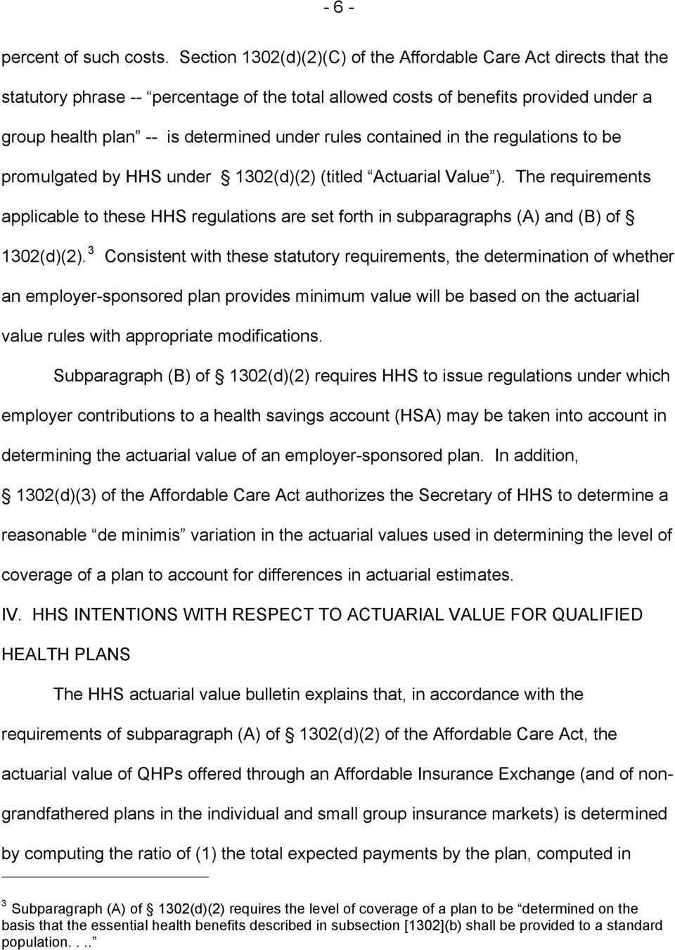 contained in the regulations to be promulgated by HHS under 1302(d)(2) (titled Actuarial Value ).