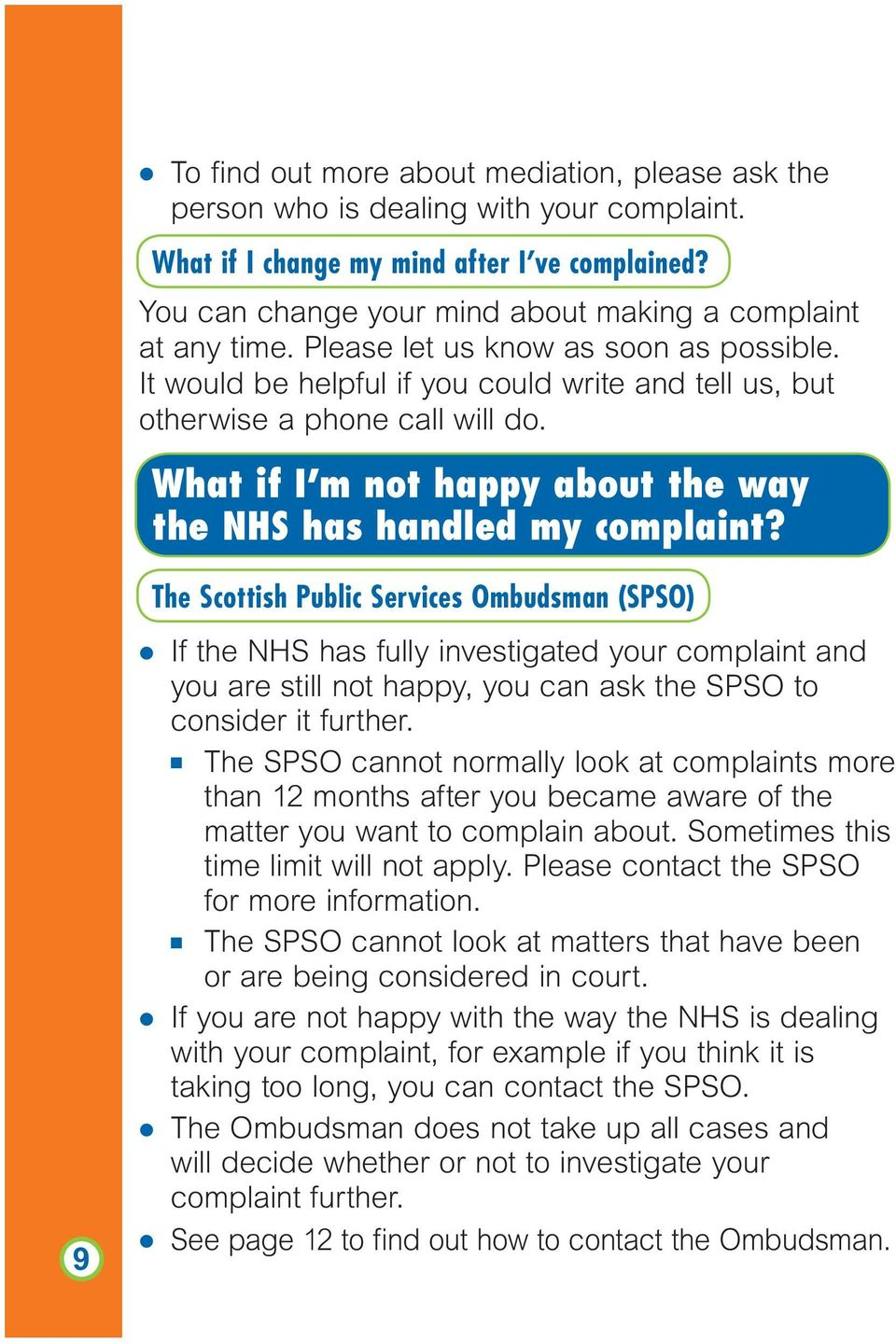 What if I m not happy about the way the NHS has handled my complaint?