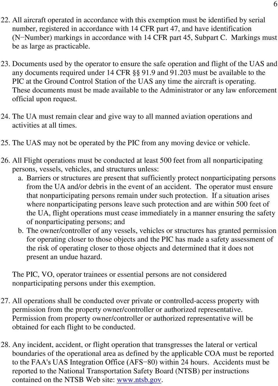 Documents used by the operator to ensure the safe operation and flight of the UAS and any documents required under 14 CFR 91.9 and 91.