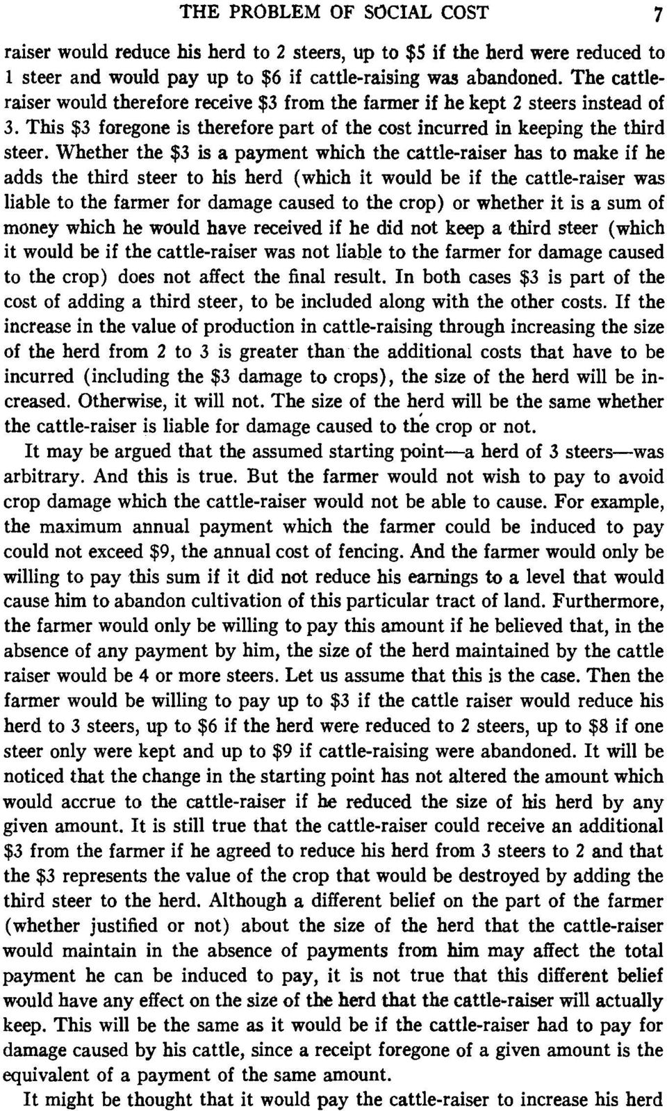 Whether the $3 is a payment which the cattle-raiser has to make if he adds the third steer to his herd (which it would be if the cattle-raiser was liable to the farmer for damage caused to the crop)