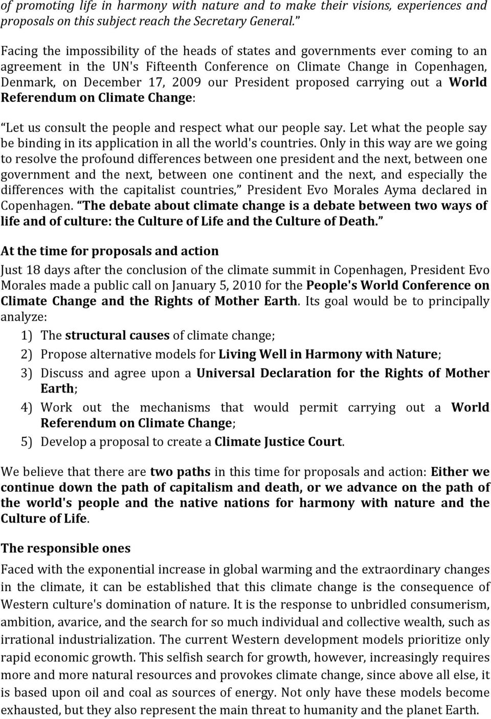 President proposed carrying out a World Referendum on Climate Change: Let us consult the people and respect what our people say.