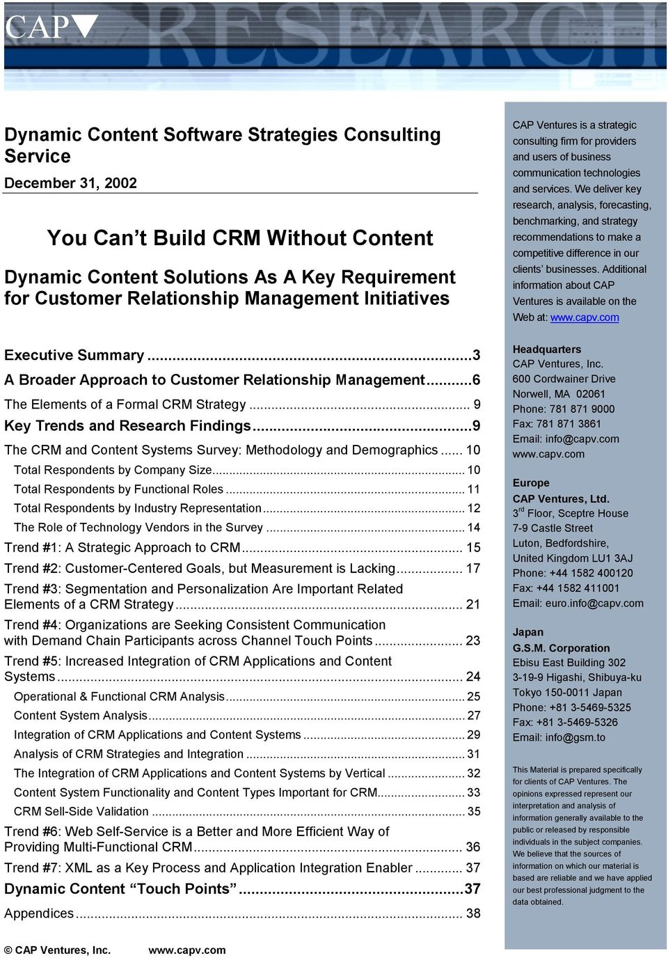 ..9 The CRM and Content Systems Survey: Methodology and Demographics... 10 Total Respondents by Company Size... 10 Total Respondents by Functional Roles.