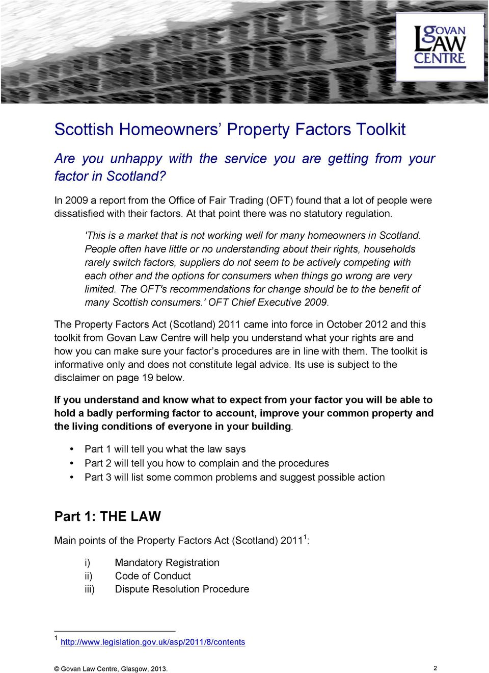 'This is a market that is not working well for many homeowners in Scotland.