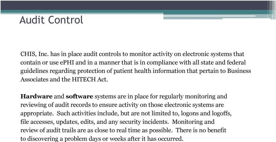 protection of patient health information that pertain to Business Associates and the HITECH Act.