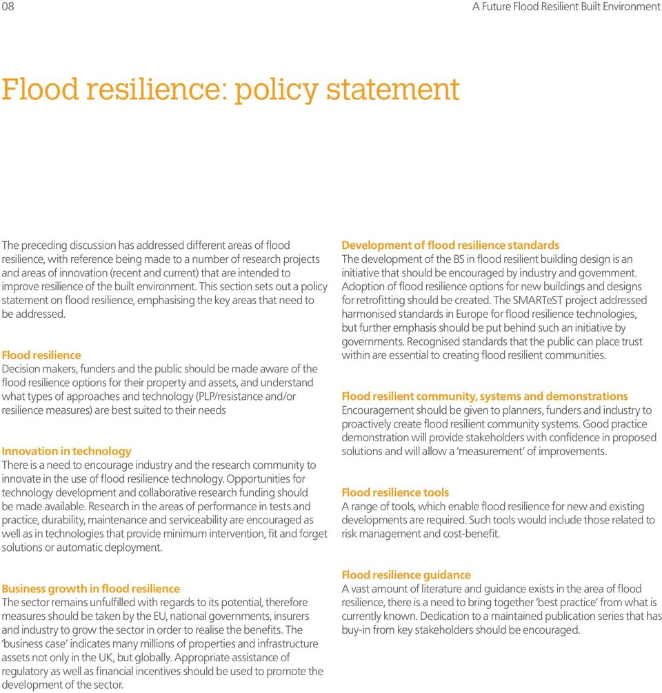 This section sets out a policy statement on flood resilience, emphasising the key areas that need to be addressed.