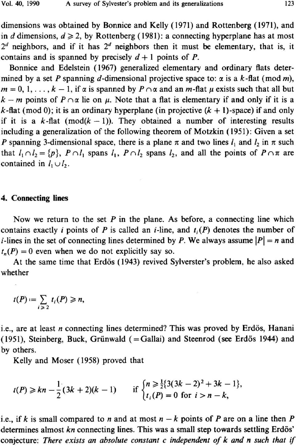 Bonnice and Edelstein (1967) generalized elementary and ordinary fiats determined by a set P spanning d-dimensional projective space to: is a k-fiat (mod m), m = 0, 1,.