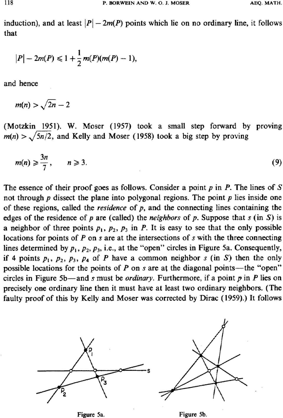 Moser (1957) took a small step forward by proving re(n) > x/~, and Kelly and Moser (1958) took a big step by proving 3n re(n) i> -~-, n >i 3. (9) The essence of their proof goes as follows.