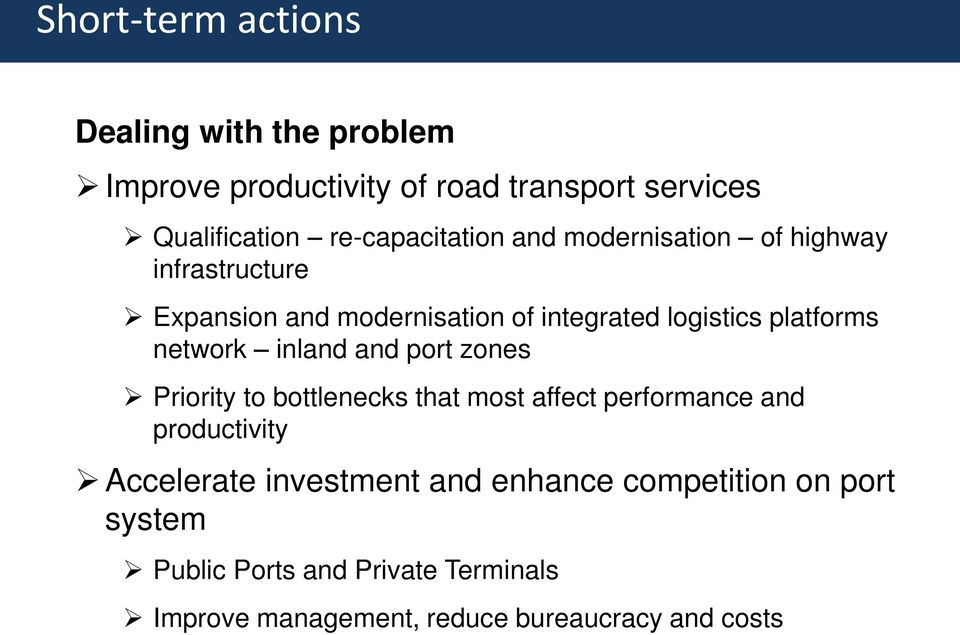 platforms network inland and port zones Priority to bottlenecks that most affect performance and productivity