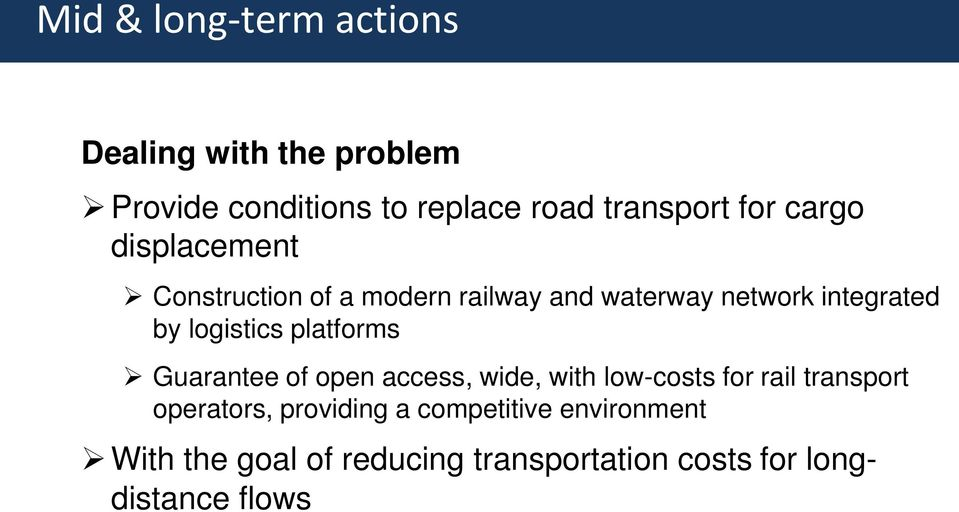 logistics platforms Guarantee of open access, wide, with low-costs for rail transport operators,