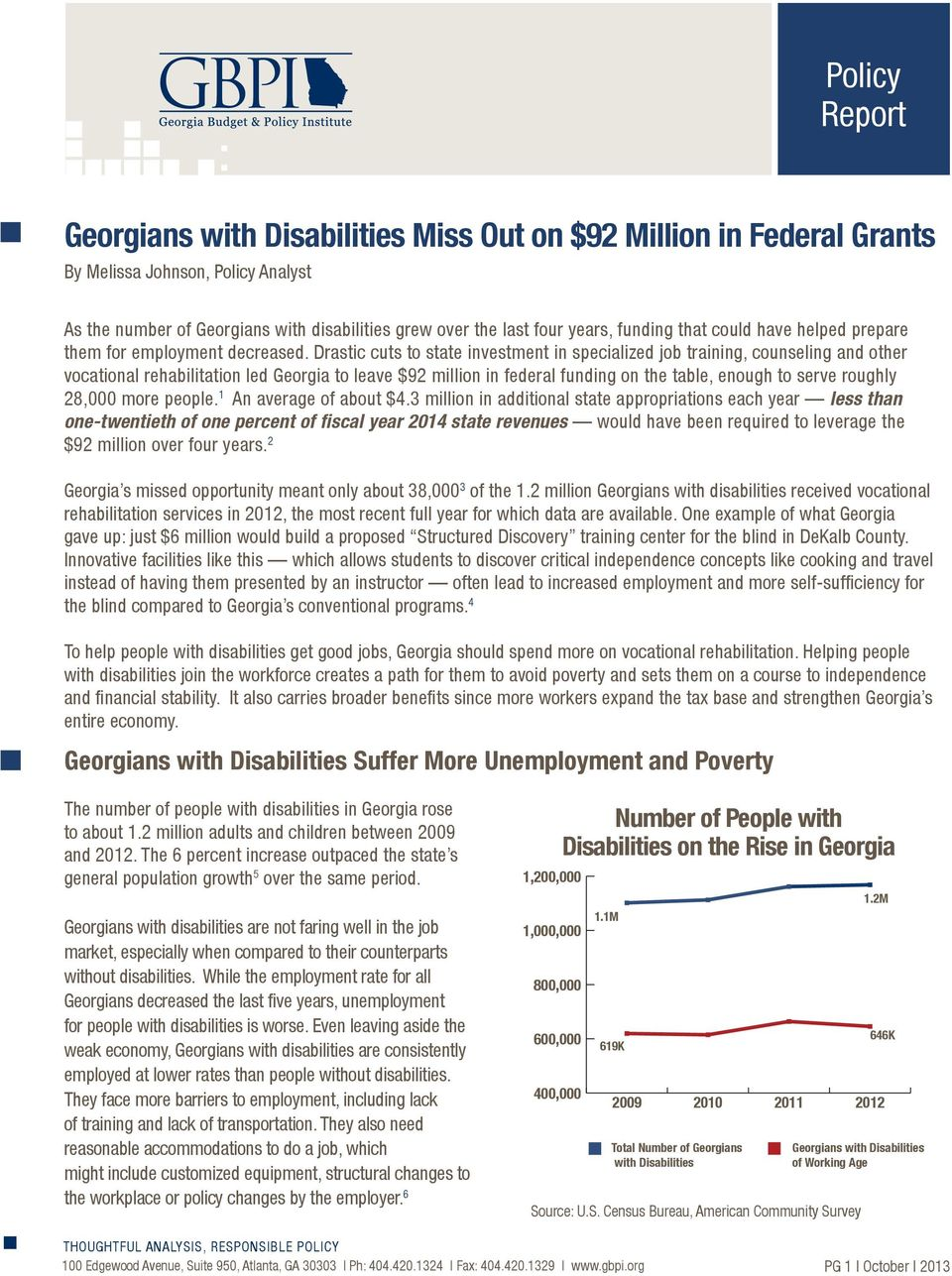 Drastic cuts to state investment in specialized job training, counseling and other vocational rehabilitation led Georgia to leave $92 million in federal funding on the table, enough to serve roughly