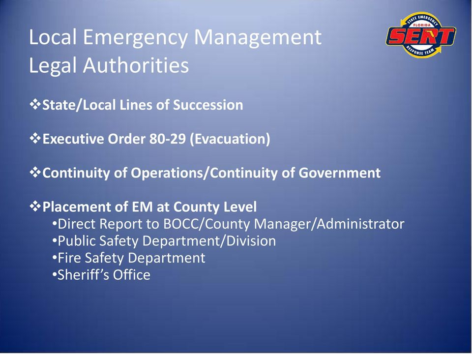 Government Placement of EM at County Level Direct Report to BOCC/County