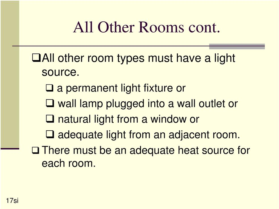 a permanent light fixture or wall lamp plugged into a wall outlet