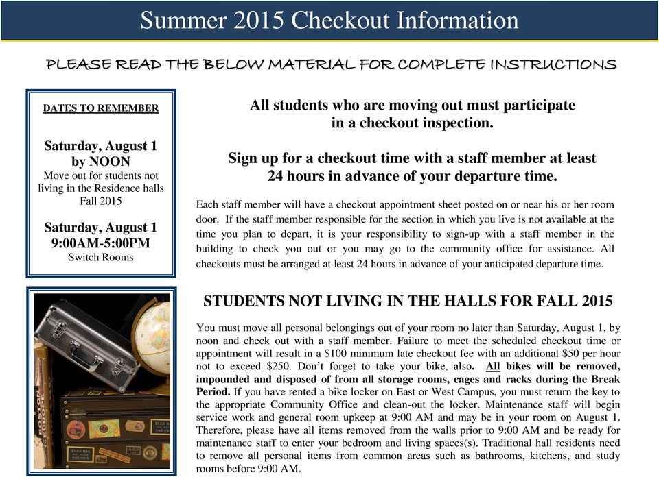 Each staff member will have a checkout appointment sheet posted on or near his or her room door.