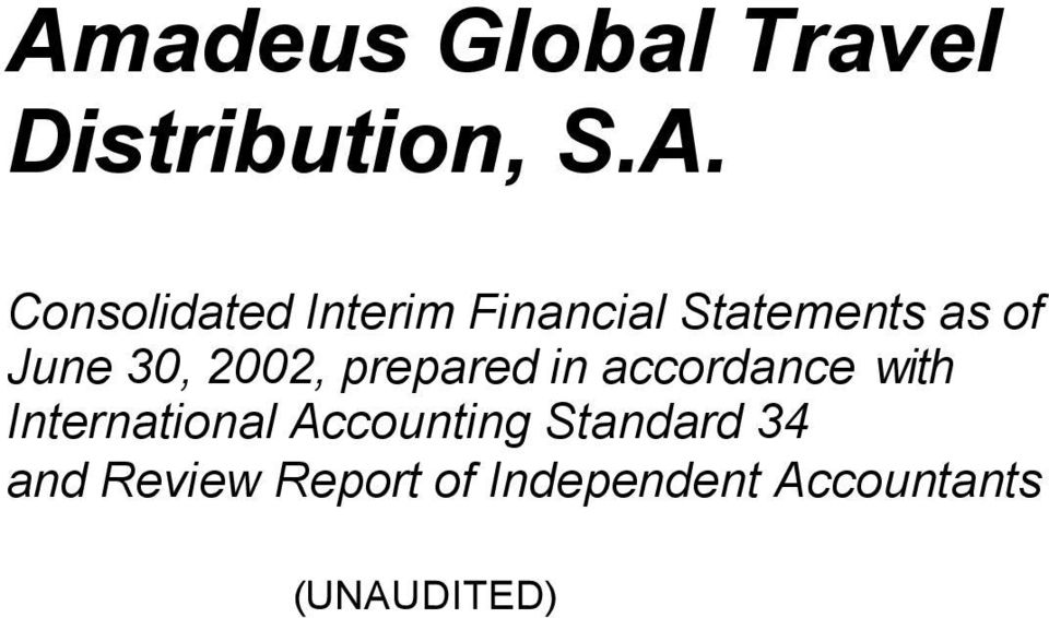 prepared in accordance with International Accounting