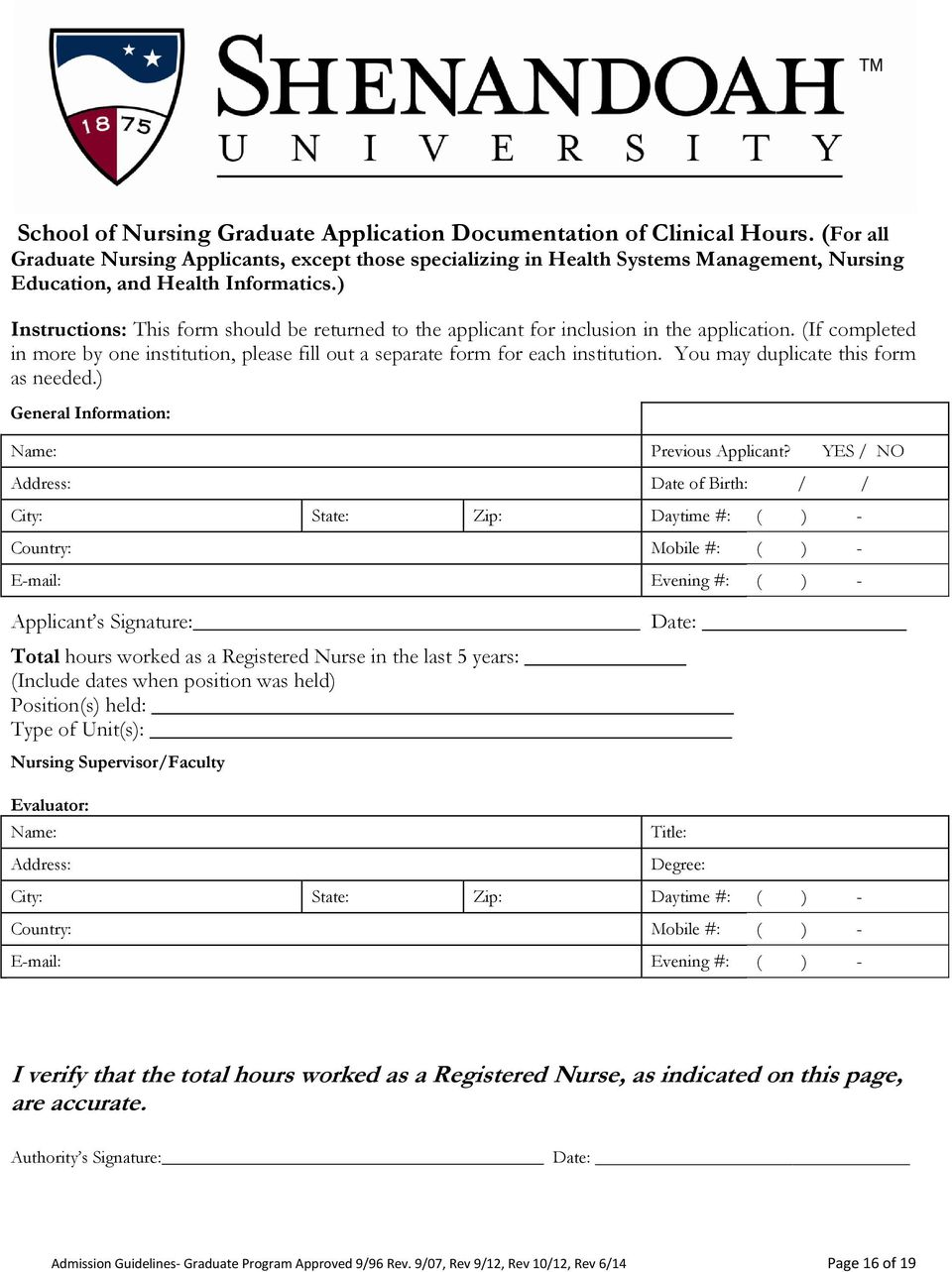 ) Instructions: This form should be returned to the applicant for inclusion in the application. (If completed in more by one institution, please fill out a separate form for each institution.