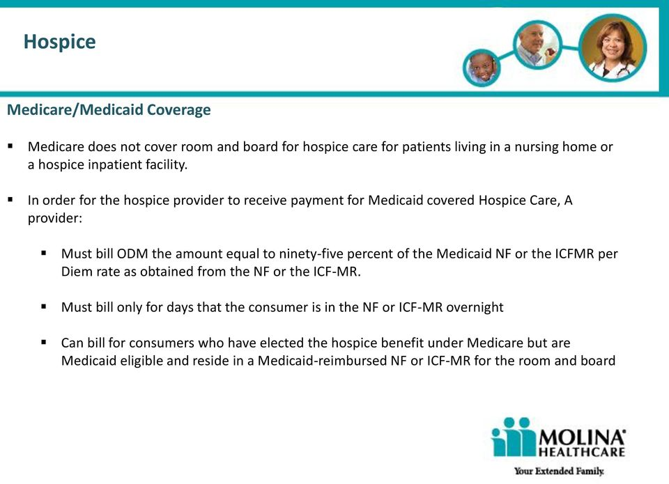 Medicaid NF or the ICFMR per Diem rate as obtained from the NF or the ICF-MR.