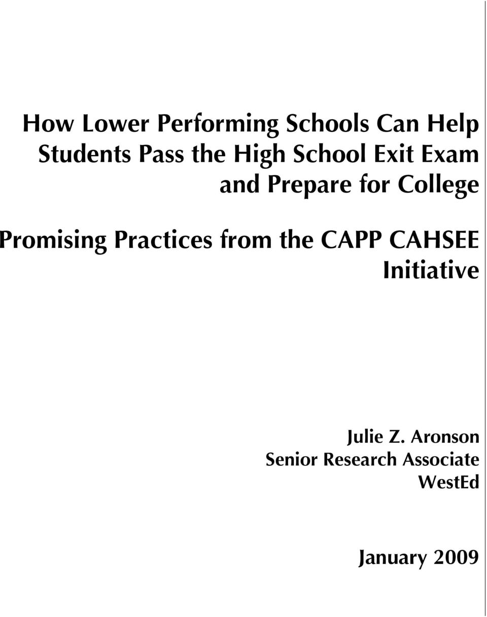Promising Practices from the CAPP CAHSEE Initiative