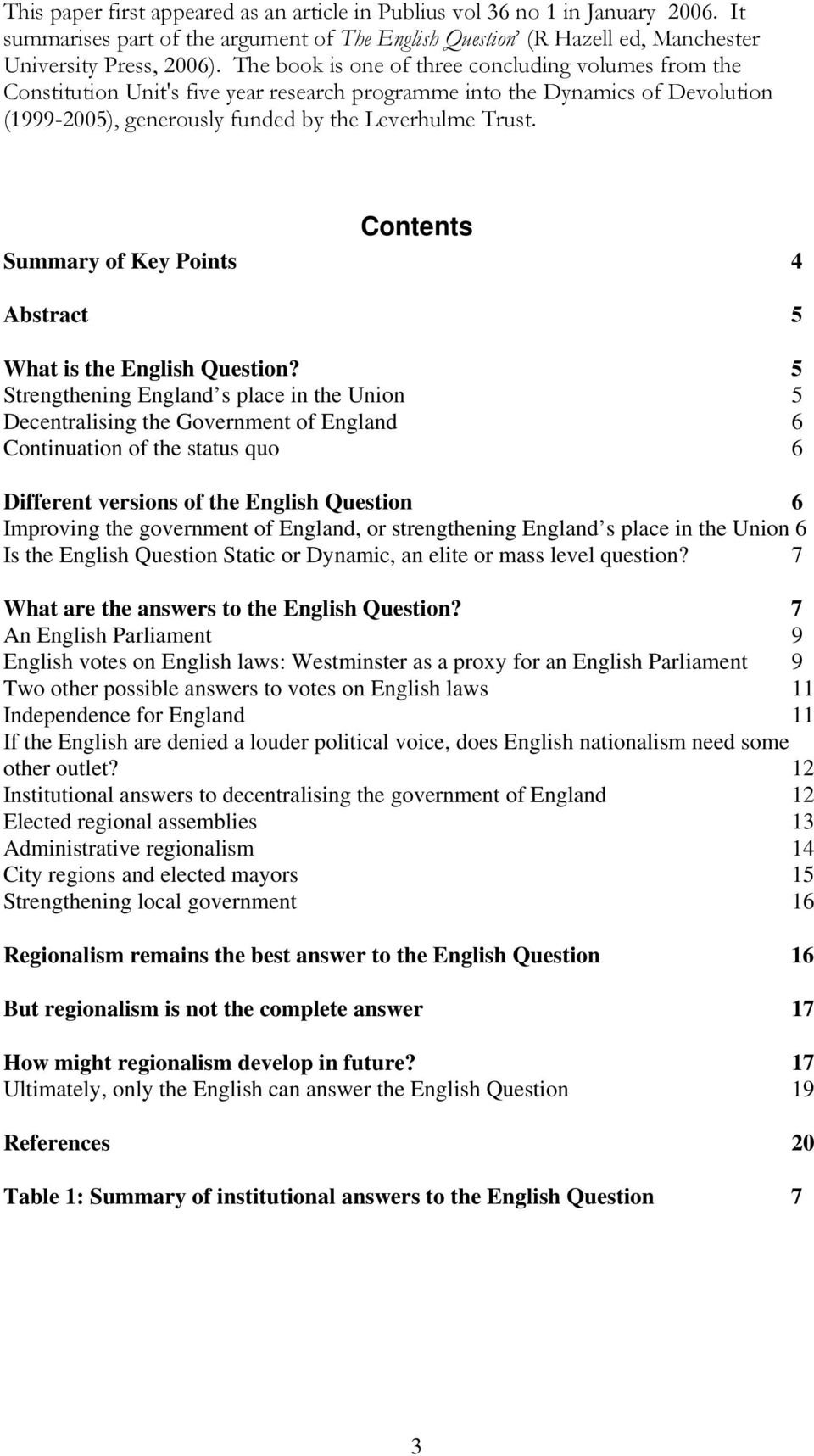 Contents Summary of Key Points 4 Abstract 5 What is the English Question?