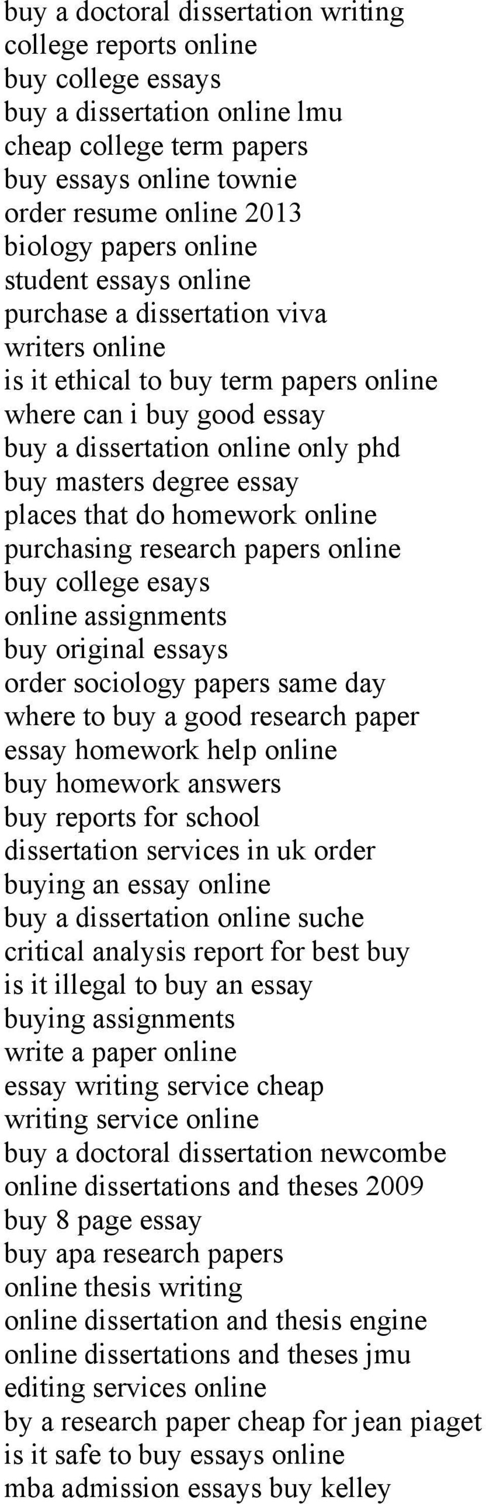 places that do homework online purchasing research papers online buy college esays online assignments buy original essays order sociology papers same day where to buy a good research paper essay