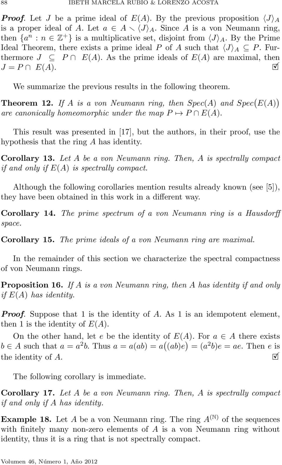 As the prime ideals of EA are maximal, then J = P EA. We summarize the previous results in the following theorem. Theorem 12.