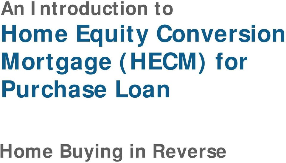 Mortgage (HECM) for