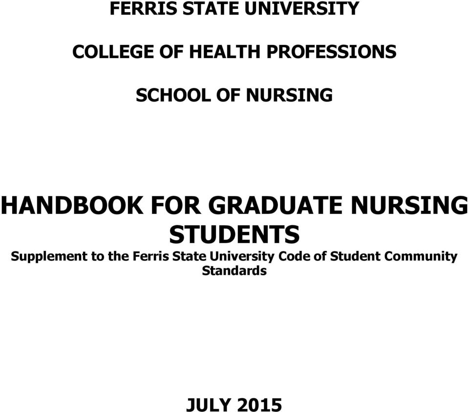 GRADUATE NURSING STUDENTS Supplement to the