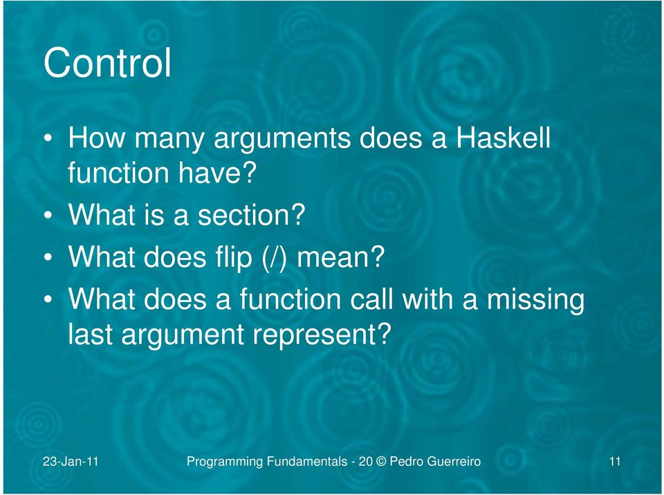 What does a function call with a missing last argument