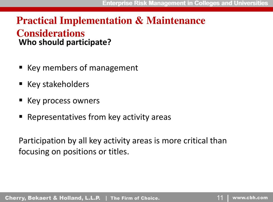key activity areas Participation by all key activity areas is more critical than