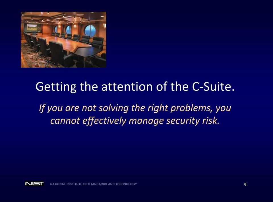 you cannot effectively manage security risk.