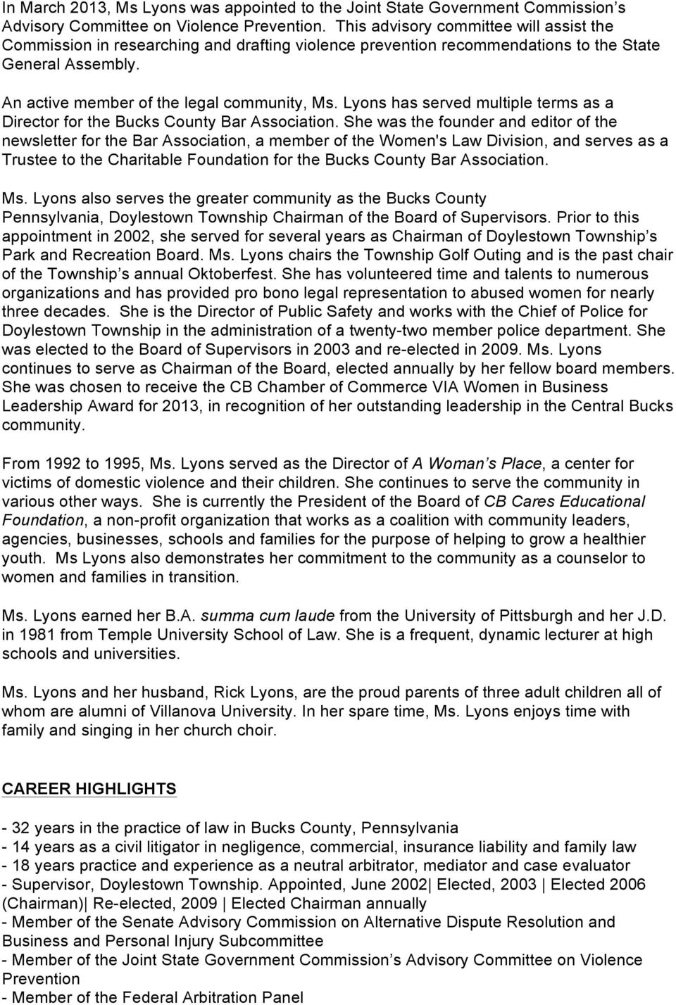 Lyons has served multiple terms as a Director for the Bucks County Bar Association.