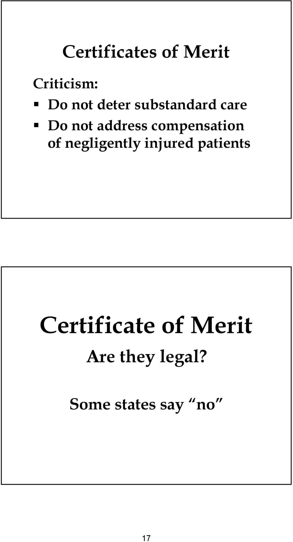 of negligently injured patients Certificate
