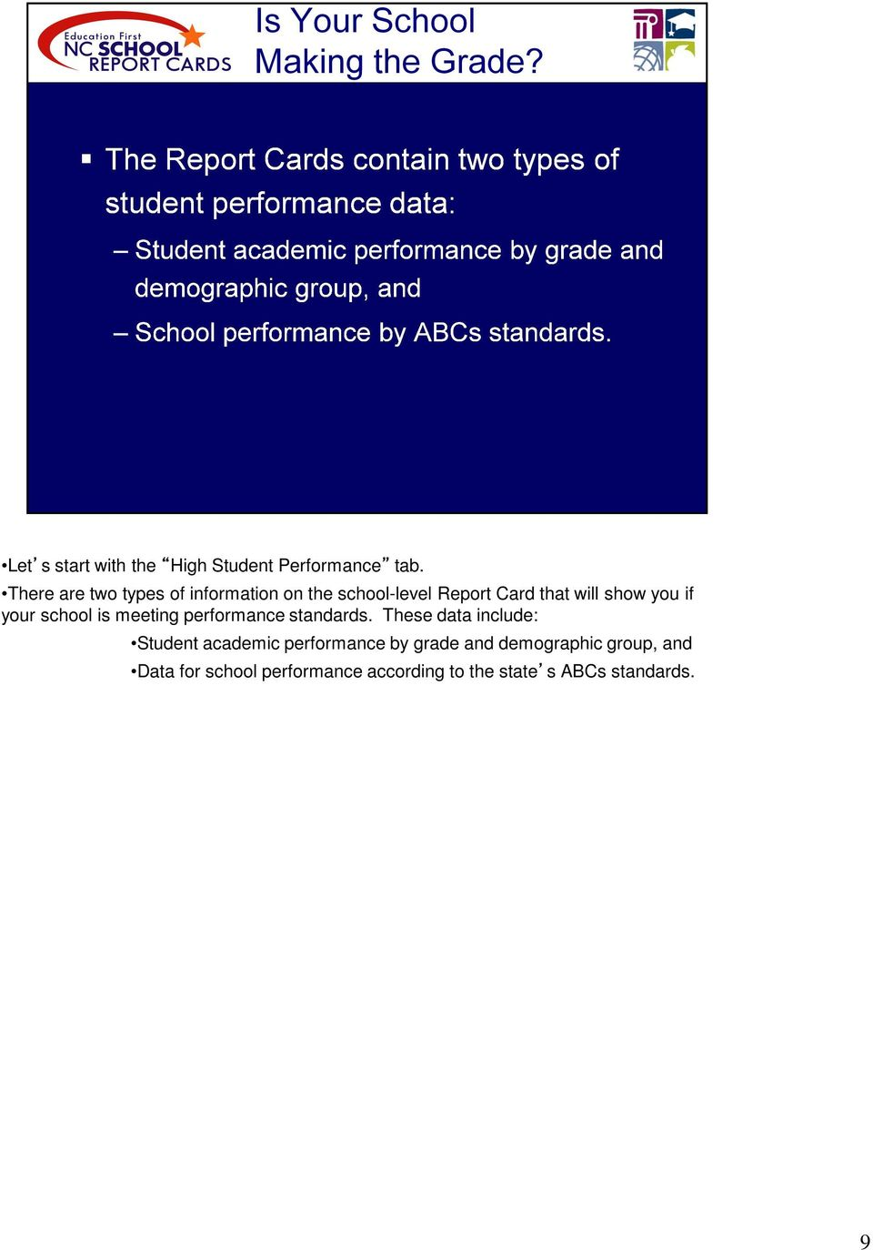 if your school is meeting performance standards.