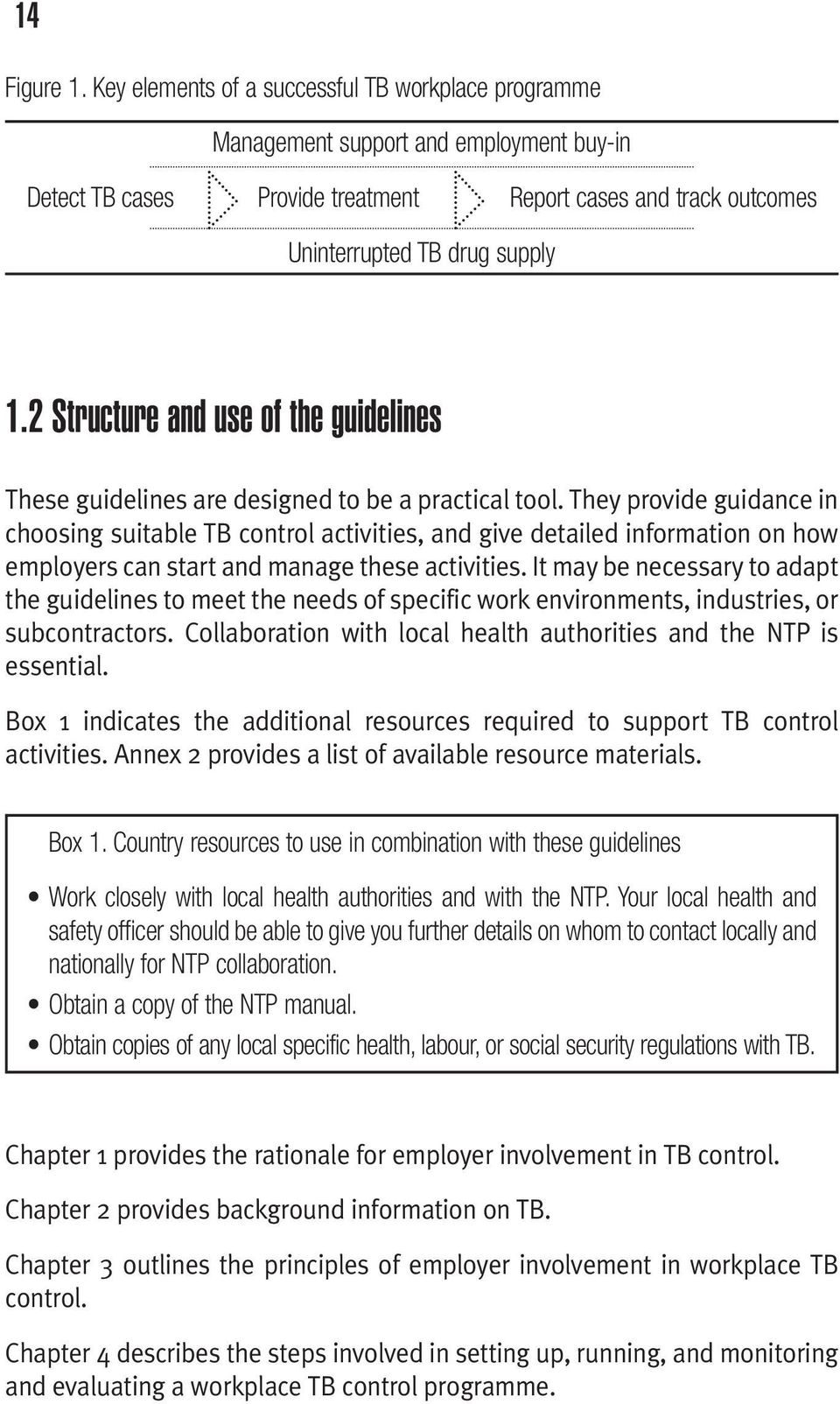 2 Structure and use of the guidelines These guidelines are designed to be a practical tool.