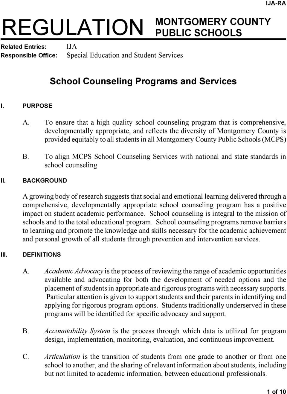 all Montgomery County Public Schools (MCPS) B. To align MCPS School Counseling Services with national and state standards in school counseling II.