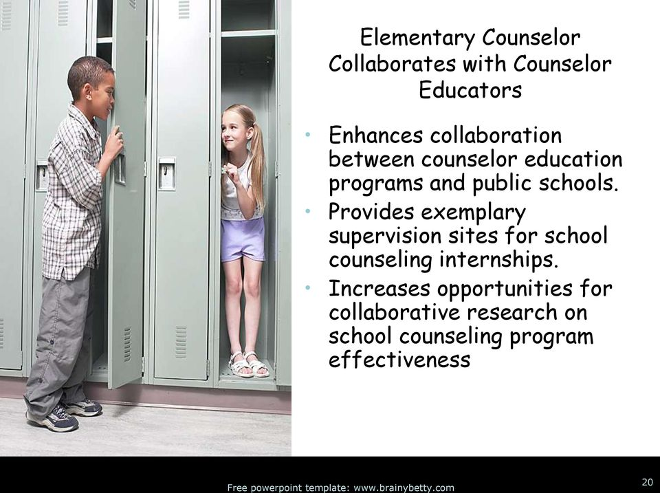 Provides exemplary supervision sites for school counseling internships.