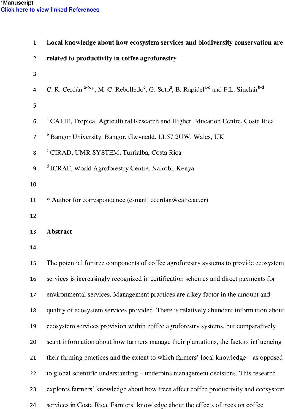 Sinclair b-d 5 6 7 8 9 a CATIE, Tropical Agricultural Research and Higher Education Centre, Costa Rica b Bangor University, Bangor, Gwynedd, LL57 2UW, Wales, UK c CIRAD, UMR SYSTEM, Turrialba, Costa