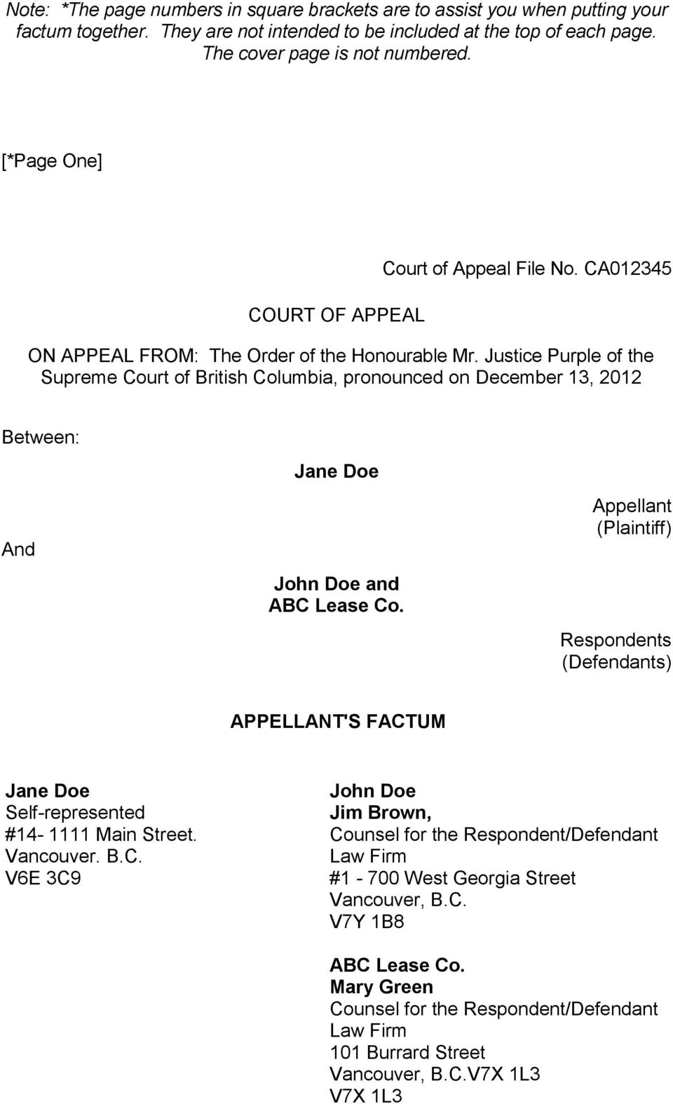 Justice Purple of the Supreme Court of British Columbia, pronounced on December 13, 2012 Between: And Jane Doe John Doe and ABC Lease Co.